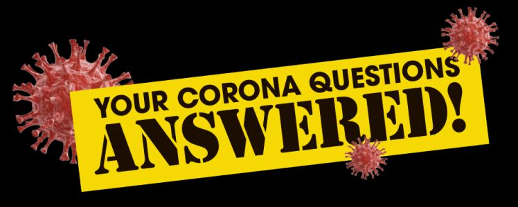 Your corona questions answered