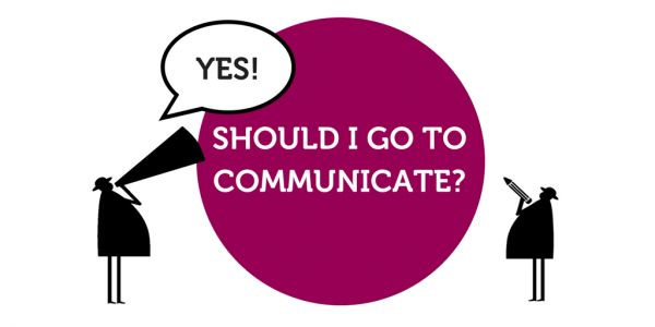 5 Top reasons to come to Communicate
