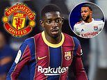 Manchester United 'close to completing deal for Barcelona's Ousmane Dembele worth up to £55m'