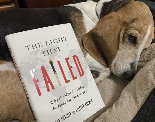 Summer Reading: Krastev and Holmes, The Light That Failed