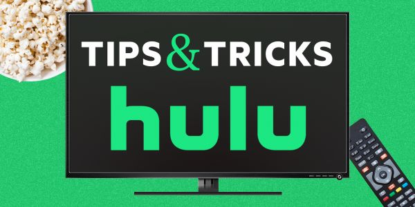 12 Hulu tips and tricks to improve your streaming experience and make the most out of your subscription