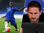 Frank Lampard confirms N'Golo Kante is not fit to face Norwich. but could feature in FA Cup semis