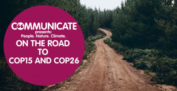 Communicate 2021: On the Road to COP15 and COP26