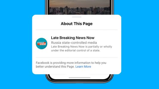Facebook starts adding labels to 'state-controlled media' and will ban them from running ads in the US ahead of the 2020 election