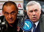 Serie A weekend preview: Juventus host Napoli and fierce city rivals Lazio and Roma go head-to-head