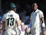 England end up on top in epic duel after Matthew Wade and Jofra Archer barbs round off Ashes series