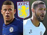Aston Villa eyeing up loan moves for Chelsea stars Ross Barkley and Ruben Loftus-Cheek