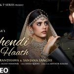 In Video: Mehendi Wale Haath by Guru Randhawa