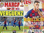 Spanish press round on Barcelona after their crushing 8-2 defeat at the hands of Bayern Munich