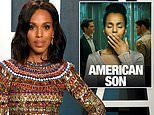 Kerry Washington is 'so happy' people are watching her Netflix film American Son amid protests