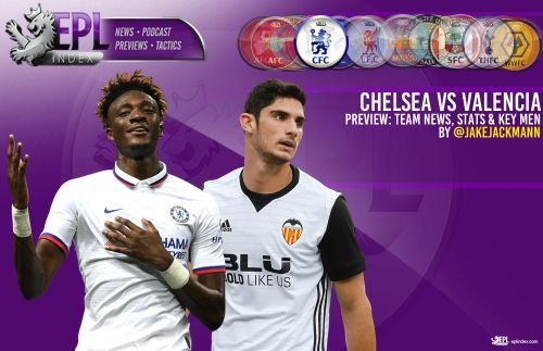 Chelsea vs Valencia Preview | Team News, Stats & Key Men