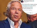 Patriots delete 'happy ending' tweet after Robert Kraft is charged with soliciting prostitutes