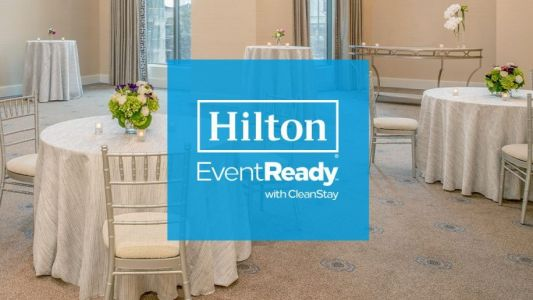 Hilton unveils new events cleanliness and flexibility measures
