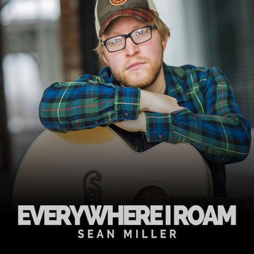 Sean Miller - Everywhere I Roam