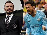 AC Milan rival David Beckham's Inter Miami in pursuit of Manchester City star David Silva