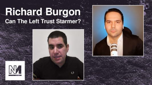 Can the Left Trust Keir Starmer? | Interview With Richard Burgon