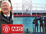 Sir Alex Ferguson pays tribute to NHS workers as Man United announce plans to help health service