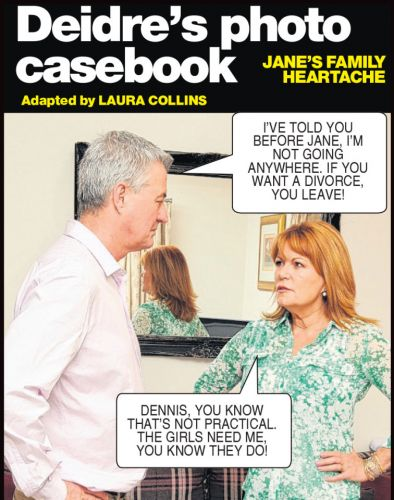 Dennis wants to kick Jane out ahead of divorce but she won't go - Deidre's photo casebook