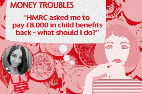 "MONEY TROUBLES: ""I've been sent a child benefit tax bill for £8,000 - is this legal?"""