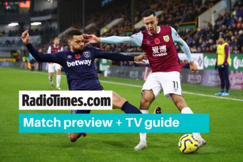 What channel is West Ham v Burnley on? Kick off time, live stream and latest team news
