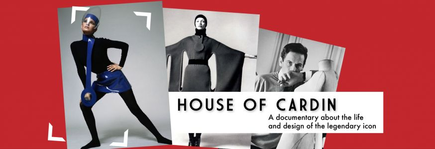 CinéSpotlight: House of Cardin