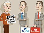 ASK TONY: Santander and PayPal refused to refund stolen £450
