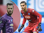 Manchester United 'eye move for Napoli goalkeeper Meret' if De Gea or Henderson quit this summer