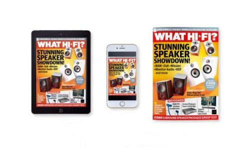 Subscribe to What Hi-Fi?'s digital editions to save money and read instantly