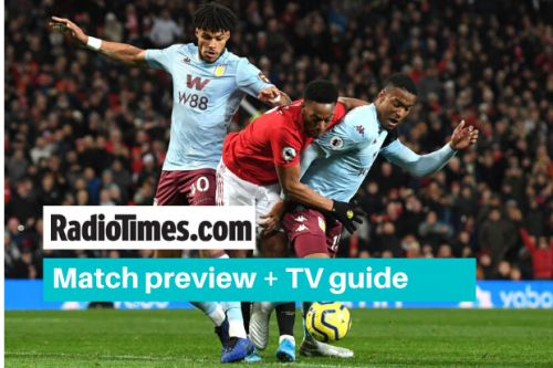 What channel is Aston Villa v Man Utd on? Kick off time, live stream and latest team news