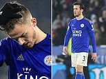James Maddison and Ben Chilwell are BOTH injury doubts for Leicester's crunch clash with Arsenal