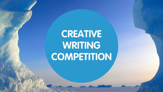 ANTARCTICA CREATIVE WRITING COMPETITION!