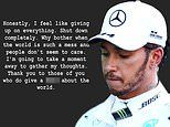 Lewis Hamilton sparks concern as he tells fans he feels like 'giving up on everything'