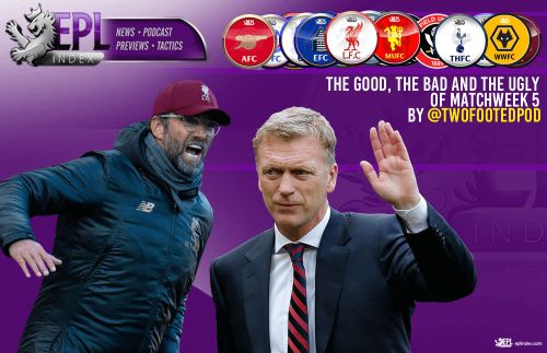 The Good, The Bad and The Ugly of Matchweek 5