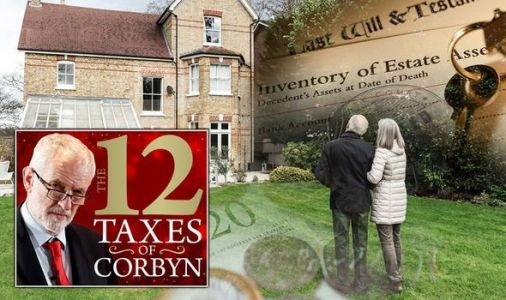 Labour and Corbyn are coming after your home with inheritance tax wealth grab - WARNING