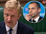 Culture Secretary Oliver Dowden vows the Government will try to kill the rebel European Super League