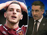 Gary Neville insists Declan Rice 'must leave West Ham and join a Champions League club'