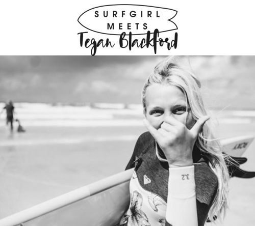 SurfGirl Meets: Tegan Blackford