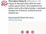 Bungling Labour officials wish followers a happy St George's Day 24 hours early
