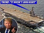 Trump complained that new $13B aircraft carrier USS Gerald Ford 'doesn't look right'