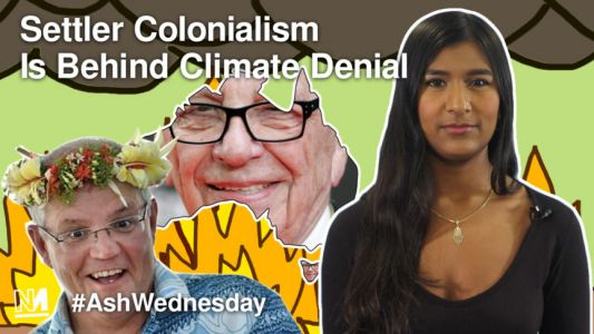 Settler Colonialism Is Behind Climate Denial