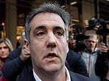 Michael Cohen pleads with judge to slash his sentence saying he 'sold his soul' as Trump's lawyer