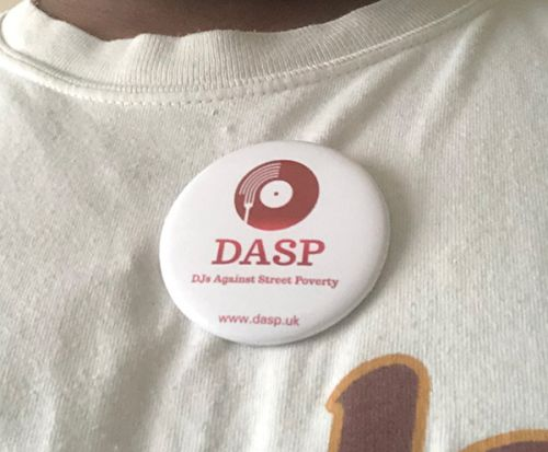 Keep an eye out for this poverty battling badge at London DJ sets