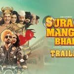 In Video: ZEE Studios' releases trailer of 'Suraj Pe Mangal Bhari'