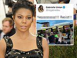Gabrielle Union tweets supports bus driver who refused to transport arrested protesters: 'Resist!'