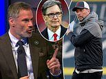 Carragher insists Jurgen Klopp exit would spell the end for FSG at Anfield after Super League plans
