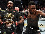 'I would literally tear one of your arms off': Jon Jones reignites war of words with Israel Adesanya