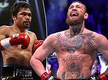 Conor McGregor insists fight with Manny Pacquiao is 'almost a certainty' and is expecting a contract