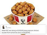 KFC is launching an 80 PIECE popcorn chicken bucket for £5.99