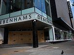 Debenhams plunges into administration putting 22,000 jobs at risk
