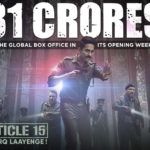 Box Office: 'Article 15' clocks up Rs. 31 crore globally